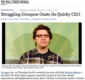 WSJ: Struggling Groupon Ousts Its Quirky CEO